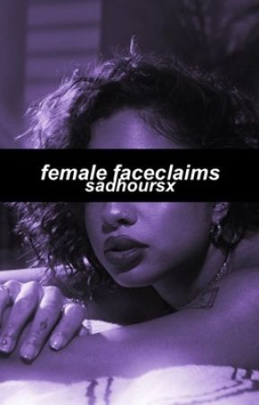 female faceclaims by sadhoursx
