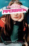 Eu Também Te Amo, Piper Brew. - LIVRO 1. cover