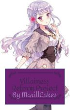 Villainess Reform Project by MarillCakes