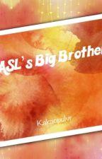 ASL's Big Brother  by Kakaopulvr