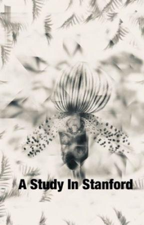 A Study In Stanford by violetlyvanilla