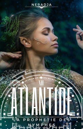 Atlantide - La Prophétie des Nymphes by Neradja