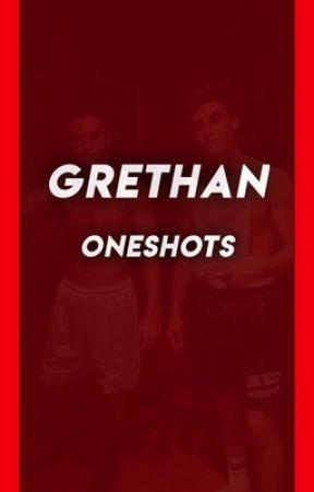 Grethan Oneshots  by cherryexg