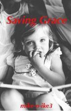 Saving Grace - Michael Clifford AU by mike-n-ike3