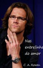 Nas entrelinhas do Amor by TaniaAOliveira