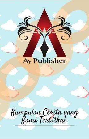KUMPULAN CERITA YANG KAMI TERBITKAN by AyPublisher