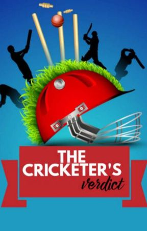 The Cricketer's Verdict  by XSURMAX