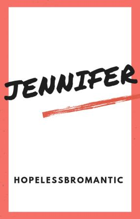 Jennifer (m/f) - Oneshot by HopelessBromantic