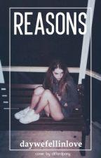 Reasons - m.c by daywefellinlove