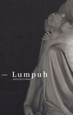 ✓ lumpuh. by elromaro