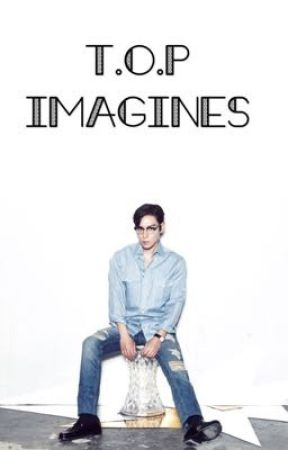 T.O.P Imagines by wrestling_music_98