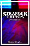 stranger things s3 preferences/oneshots cover