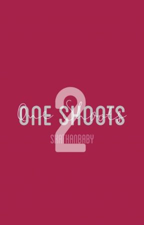 One Shoots #2 by SKATHANBABY