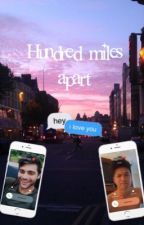 Hundred miles apart - another Malec Story by magnuswayland