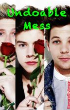 Undoable Mess (Narry/Larry) by EeyoreStylinson
