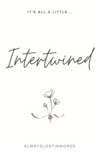 Intertwined | ✓ cover