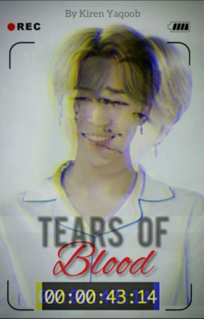 Tears Of Blood    BTS by KirenXBts
