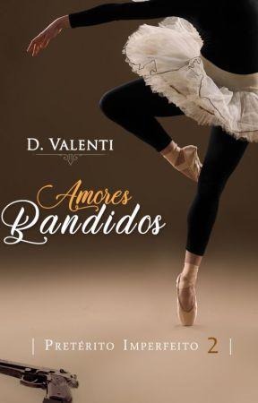 Amores Bandidos DEGUSTAÇÃO by deborah_Valenti