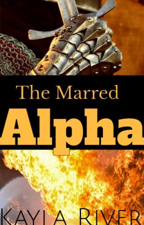 The Marred Alpha (Book 2) by Haunted_Not_Broken