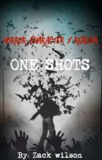 Horror Character X Reader- One Shots by -CurrentObsession-