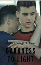 Darkness To Light by Princetongirlreboot