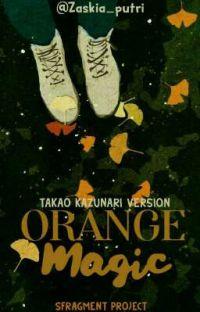 Orange Magic  » T. Kazunari ; Between awake and sleep ✔️ cover