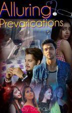 Alluring Prevarications by Sonali61