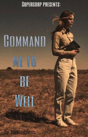 Command me to be well by fuckingswen