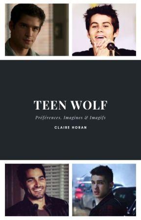 Préférences, Imagines & Imagifs Teen Wolf 🐺 by SpencerPLLJason