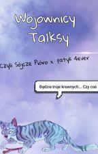 Wojownicy Talksy by Diabolic_Esper