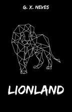 Lionland by palhassutristi