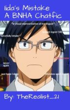 Iida's Mistake~ A BNHA Chatfic by TheRealist_21