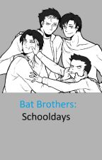 Bat Brothers: Schooldays by CanonShipPrincess