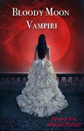 BLOODY MOON VAMPİRİ by birdinthecage_