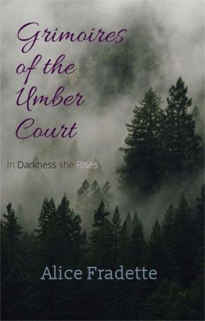 Grimoires of the Umber Court by alicethesalad