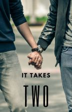 It Takes Two | ✓ by overlordpotatoe