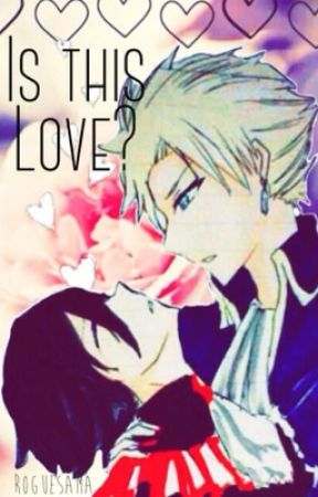 Is this Love? [A Stingue Fanfic] by roguesama