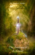 The Awakening of A Legend by ALIOMAS_PRODS