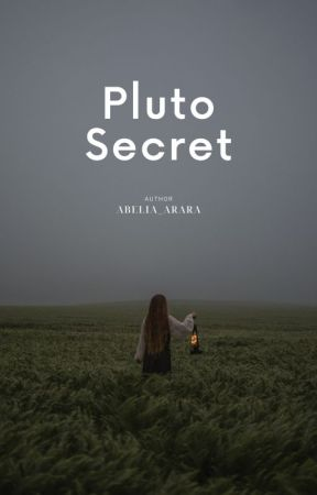 Pluto Secret (UPDATE 2 MINGGU SEKALI) by wvsovsky