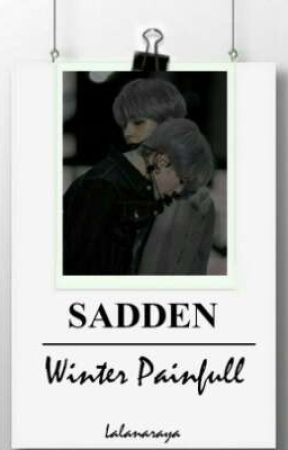 SADDEN [Winter Painful] by Lalanaraya