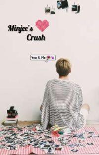 minjee's crush  p.jm [مكتملة] cover