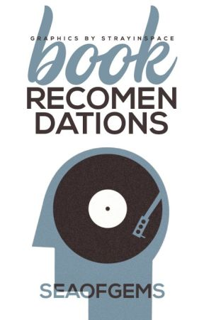 Book Recommendations by seaofgems