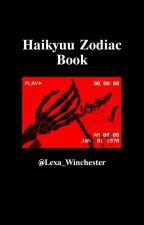 °☆Haikyuu Zodiacs☆° [Discontinued] by Lexa_Winchester