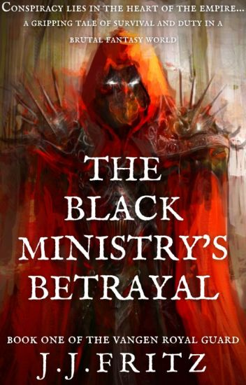 Tales of the Vangen: The Black Ministry's Betrayal (Book 1)