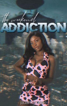 The Weekend Addiction  CB by JadaMonaaee