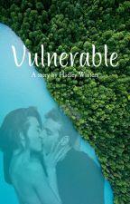 Vulnerable by HadleyWinters