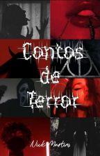Contos De Terror  by Nicure