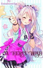 A Hero's Wish {My Hero Academia} by ExtraSweetTea