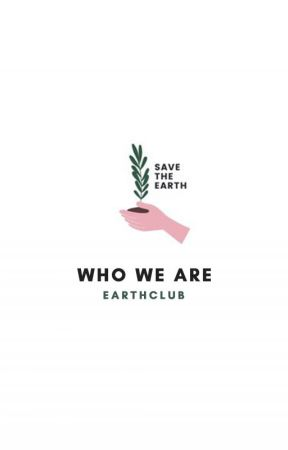 who we are by earthclub