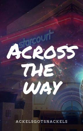 Across The Way--Steve Harrington by crikeyma8e